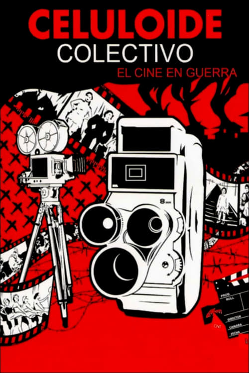 Celuloide colectivo: el cine en guerra poster