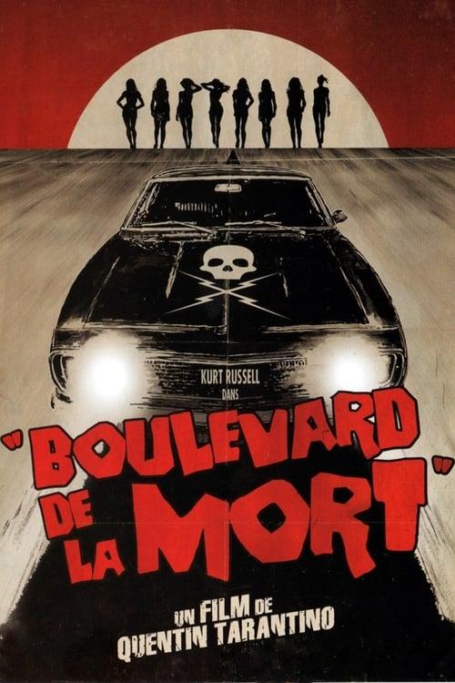 [720p] Boulevard de la mort (2007) streaming film en français