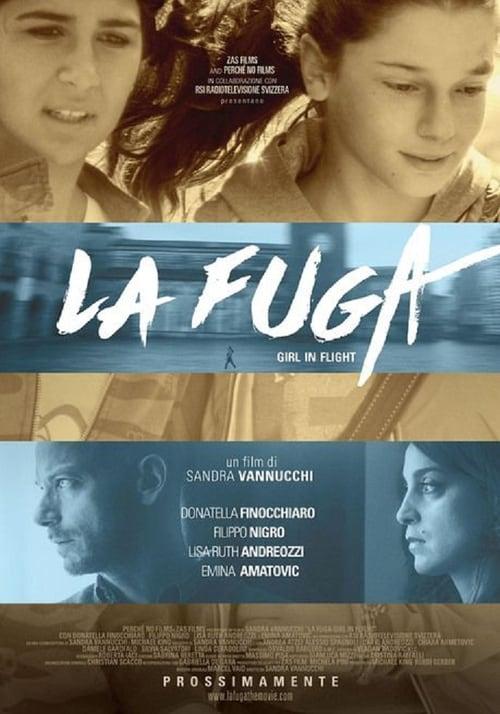 Filme La Fuga: Girl in Flight Grátis Em Português