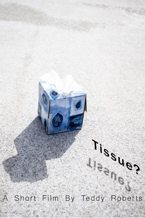 Tissue?