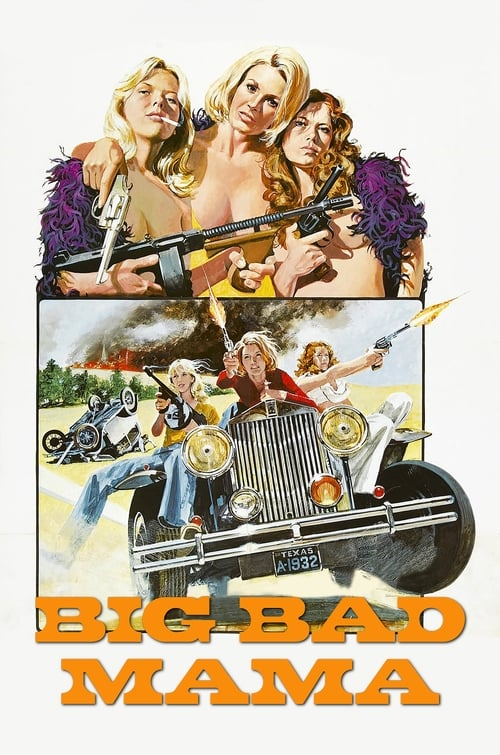Watch Big Bad Mama (1974) Full Movie