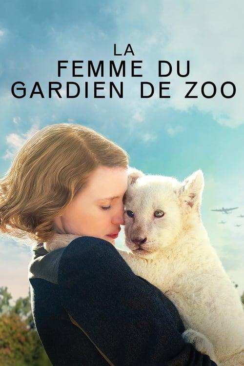 Regarder La Femme du gardien de zoo Entièrement Dupliqué