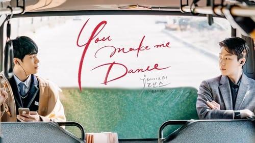 You Make Me Dance (2021) (English Subtitles)