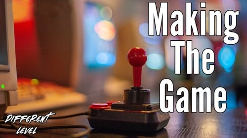 Making The Game