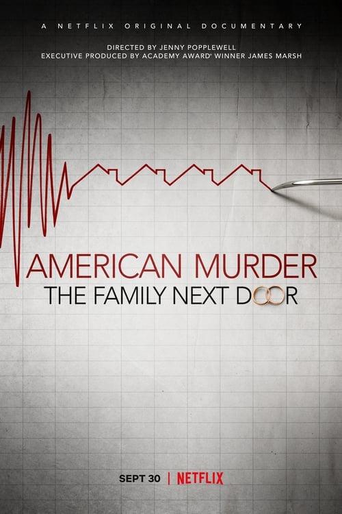 Watch American Murder: The Family Next Door Online Vidbull