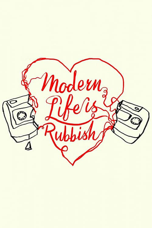 Modern Life Is Rubbish