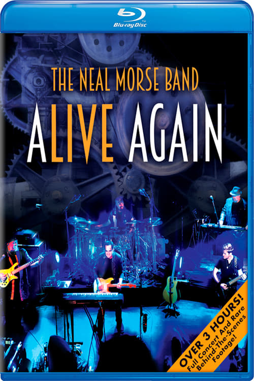 Ver pelicula The Neal Morse Band: Alive Again Online