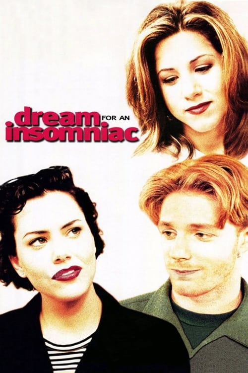 Dream for an Insomniac (1996) Poster