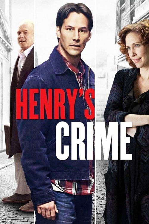 Watch Henry's Crime (2010) Movie Free Online
