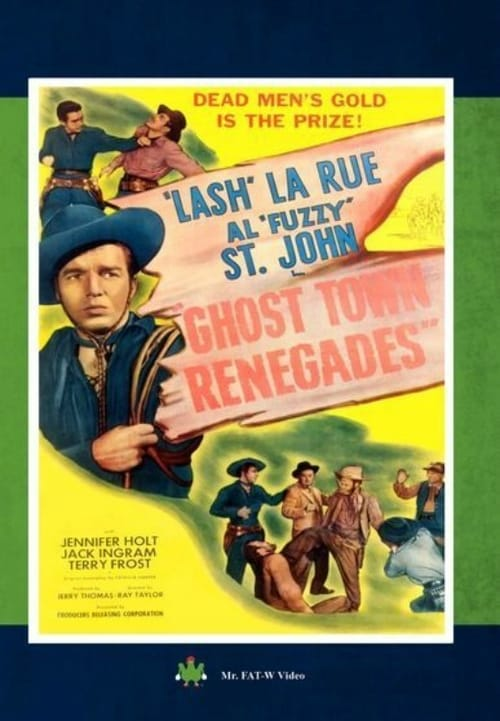 Ghost Town Renegades (1947)