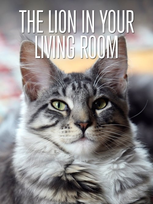 The Lion In Your Living Room (2015)