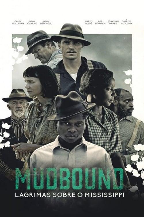 Assistir Mudbound - Lágrimas Sobre o Mississipi