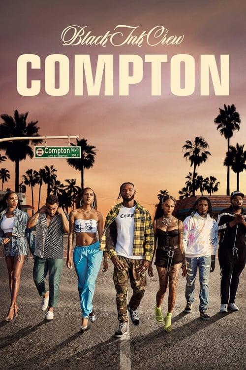 Black Ink Crew Compton (2019)