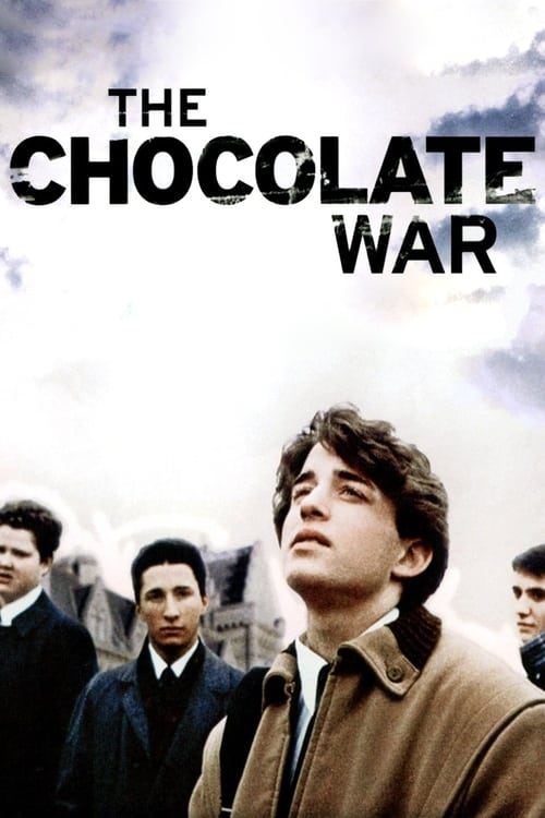 Regarder Le Film The Chocolate War En Bonne Qualité Hd 1080p