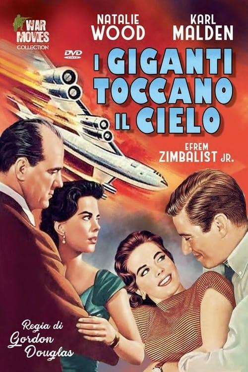 I giganti toccano il cielo (1957)