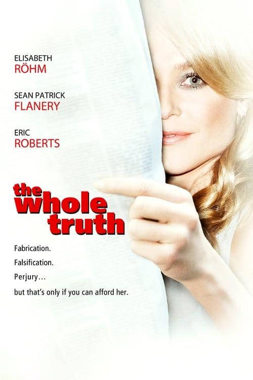 Assistir Filme The Whole Truth Gratuitamente Em Português