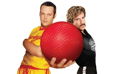 DodgeBall: A True Underdog Story - Grab life by the balls. - Azwaad Movie Database