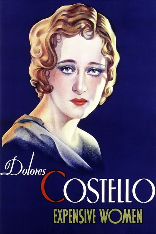 Download Expensive Women (1931) Best Quality Movie