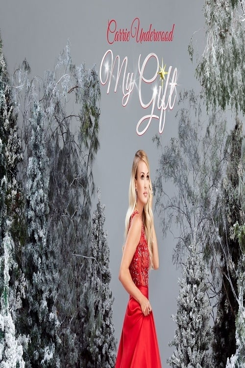 My Gift: A Christmas Special From Carrie Underwood Hd-720p