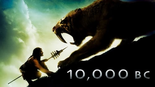 10,000 B.C. (2008) : บุกอาณาจักรโลก 10,000 ปี