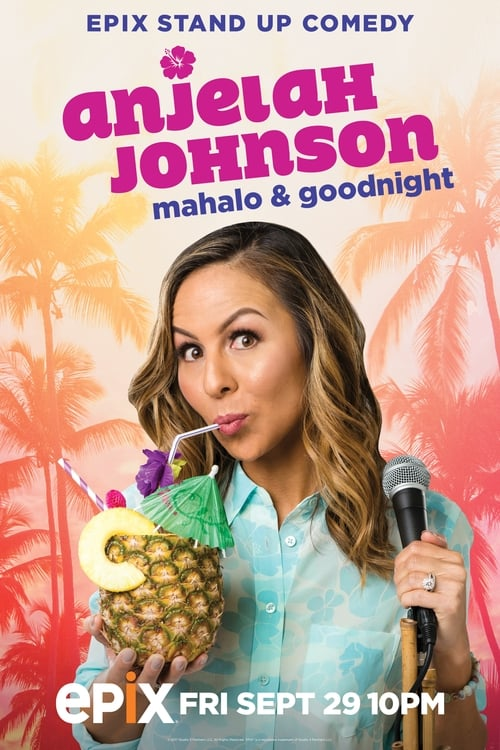 Anjelah Johnson: Mahalo & Goodnight Live Stream