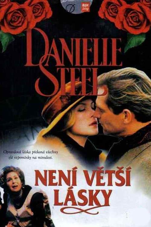 Stáhnout Film Danielle Steel: Není větší lásky V Dobré Kvalitě Zdarma
