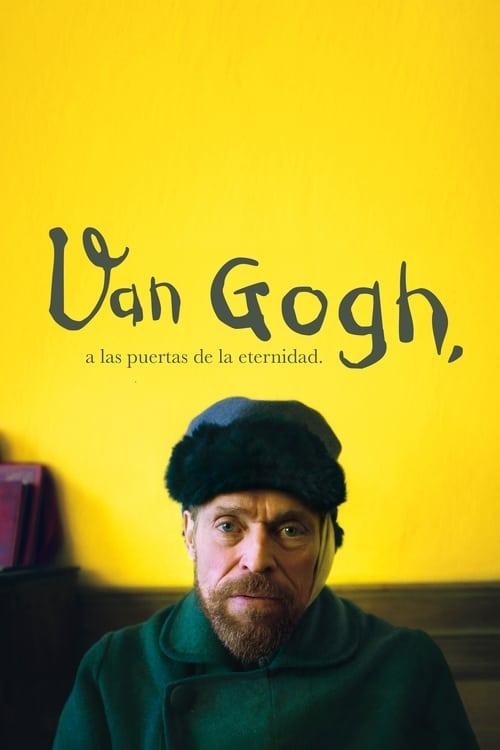 Mira La Película Van Gogh, a las puertas de la eternidad Gratis En Español