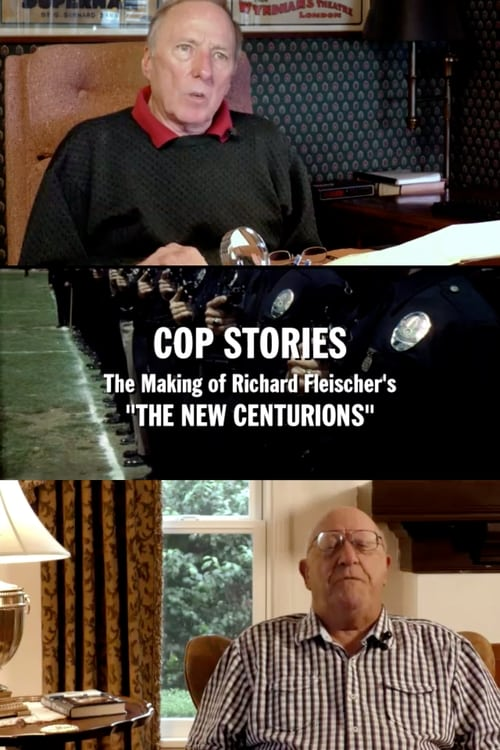 Regarder Le Film Cop Stories: The Making of Richard Fleischer's 'The New Centurions' Avec Sous-Titres