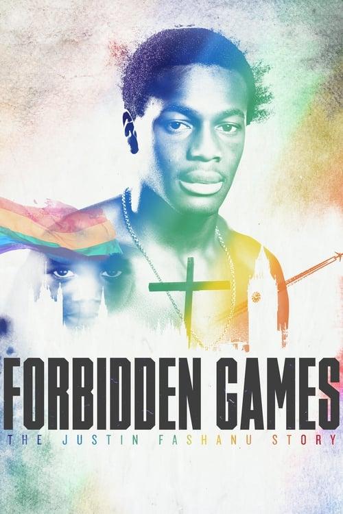 Watch Forbidden Games: The Justin Fashanu Story online