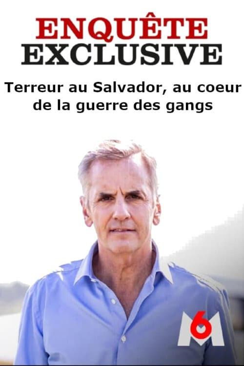 Enquête Exclusive Terreur au Salvador, au cœur de la guerre des gangs