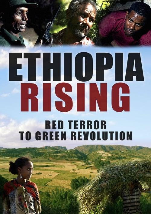 Ethiopia Rising: Red Terror to Green Revolution (2015)