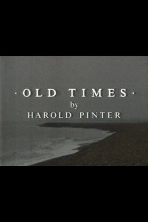 Old Times (1991)