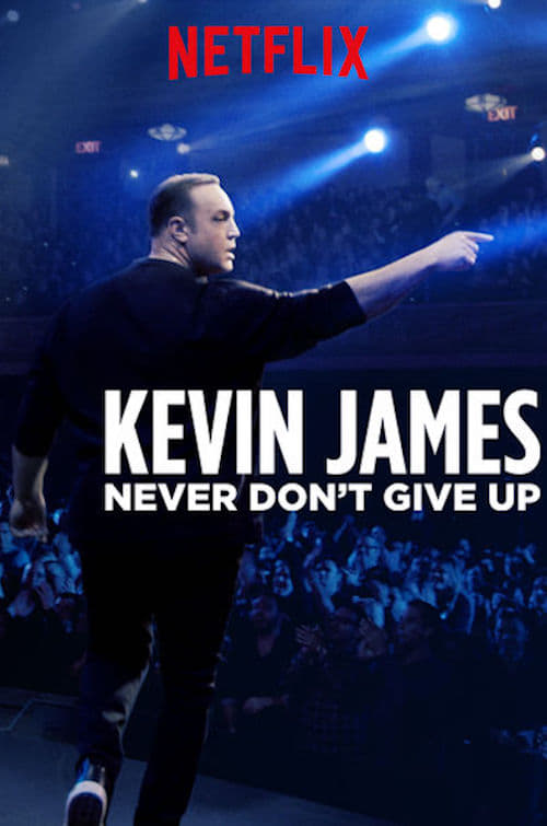 Watch Kevin James: Never Don't Give Up Online Themovie4u