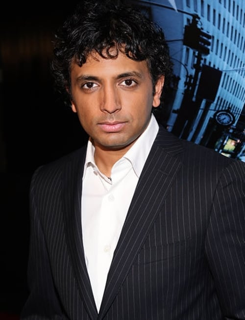 M Night Shyamalan M. Night Shyamalan —...