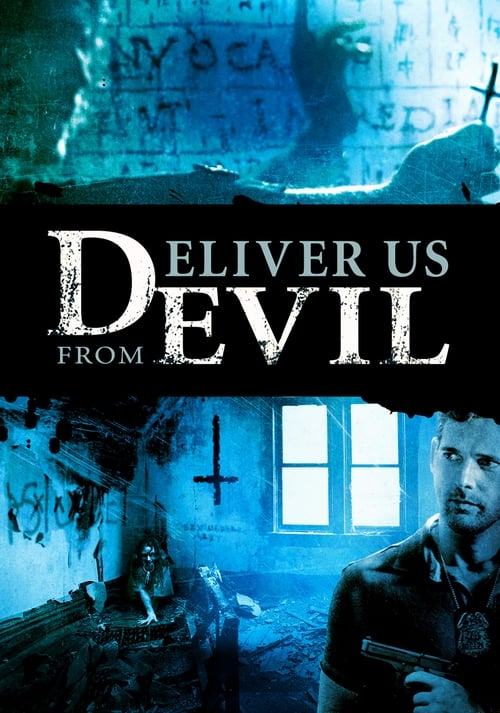 Watch Deliver Us from Evil (2014) Movie Free Online