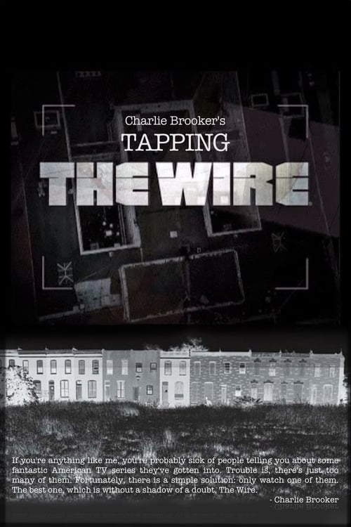 Charlie Brooker's Tapping the wire (2007)