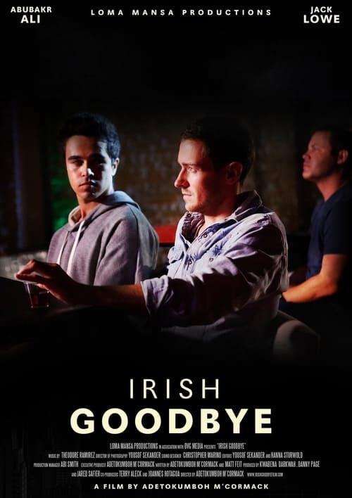 Irish Goodbye ( Irish Goodbye )