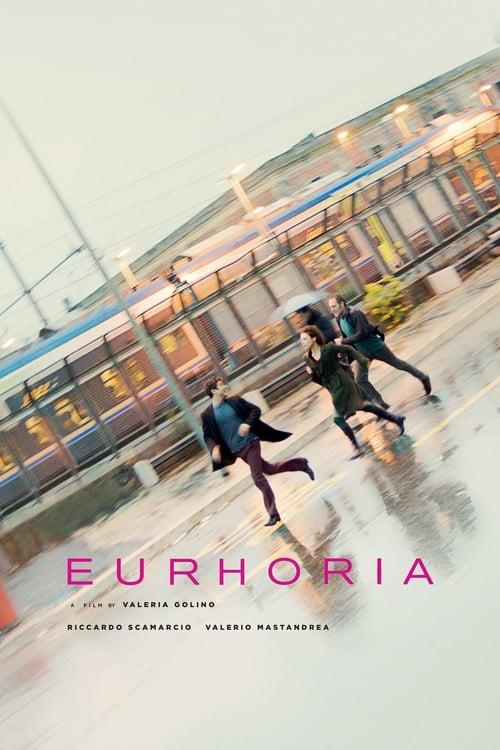 Euphoria (2018) Poster