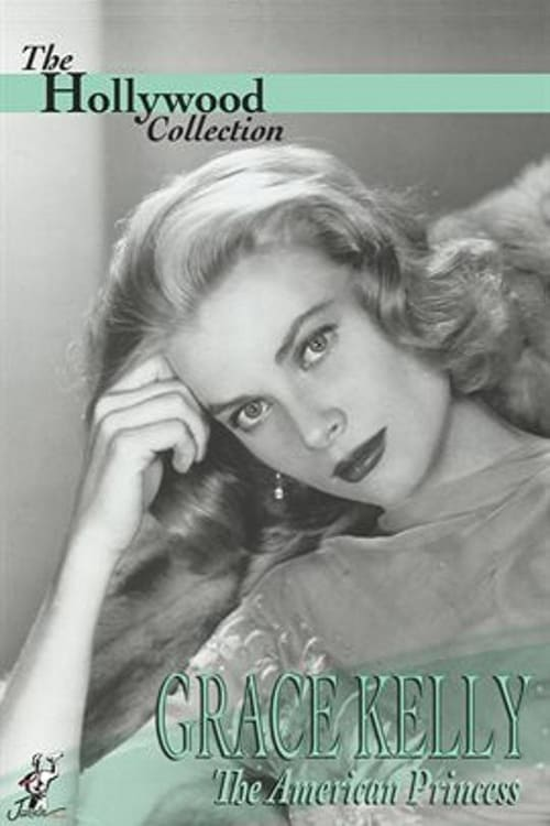 Mira La Película Grace Kelly: The American Princess Gratis