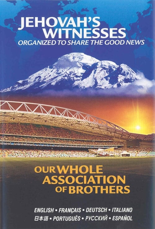 Largescale poster for JEHOVAH'S WITNESSES Organized to Share Good News -  Whole Association of Brothers