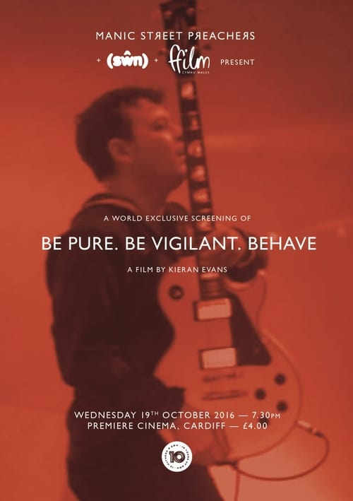 Regarder Le Film Be Pure. Be Vigilant. Behave. Entièrement Gratuit