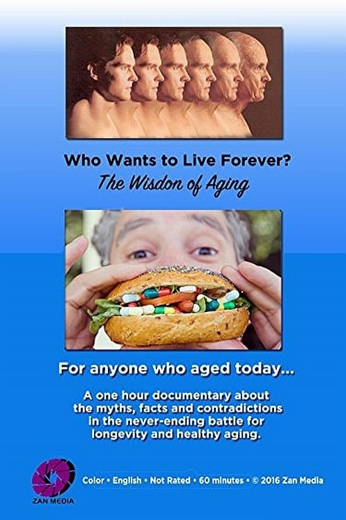 Ver Who Wants to Live Forever? The Wisdom of Aging. Gratis En Español