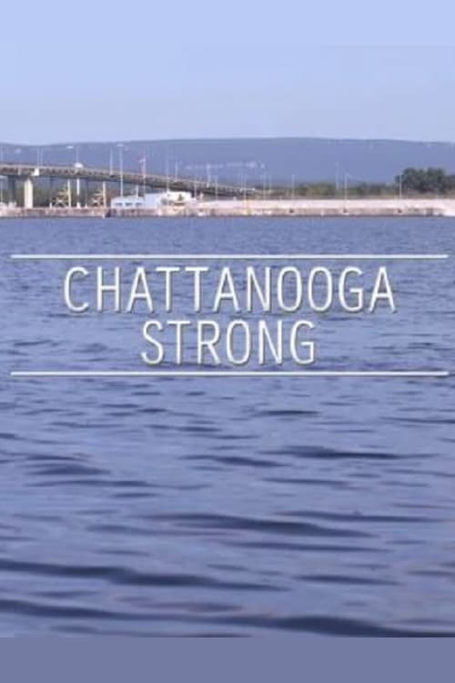 Filme Chattanooga Strong Com Legendas