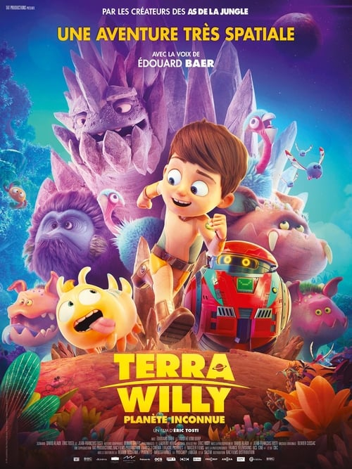 Regarder Terra Willy: Planète inconnue Film en Streaming HD