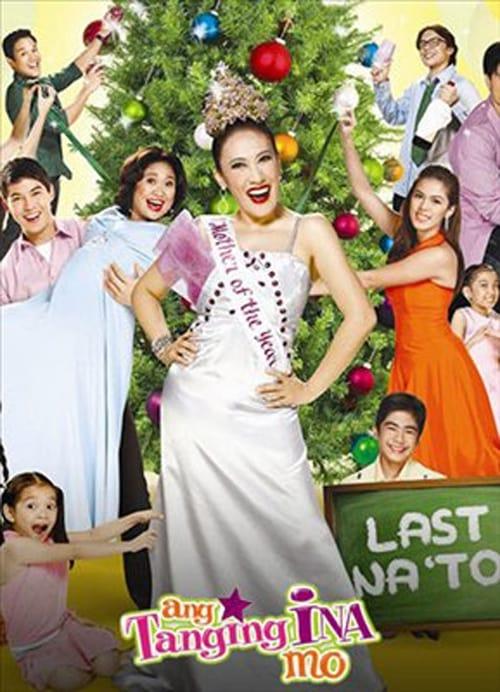 Película Ang tanging ina mo: Last na 'to! Gratis