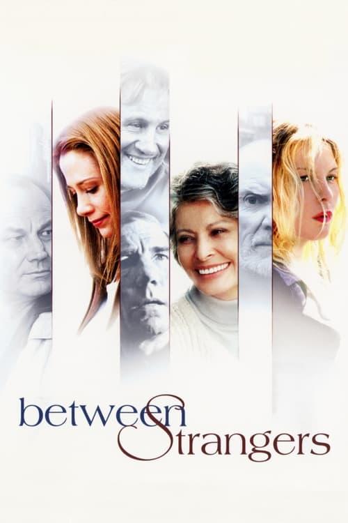 Película Between Strangers Con Subtítulos