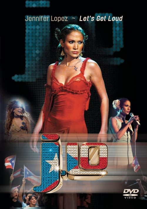 Jennifer Lopez: Let's Get Loud