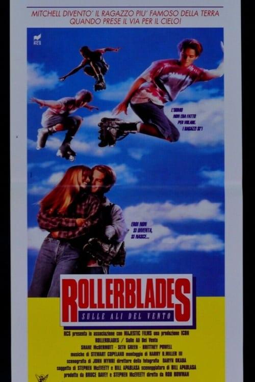 Rollerblades - Sulle ali del vento (1993)