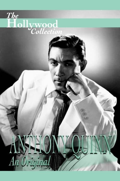 Anthony Quinn: An Original