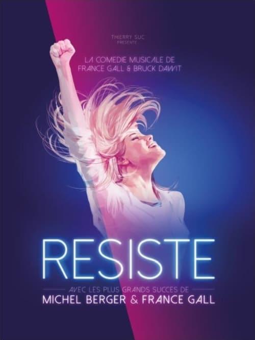 Résiste (comédie musicale) (2015)